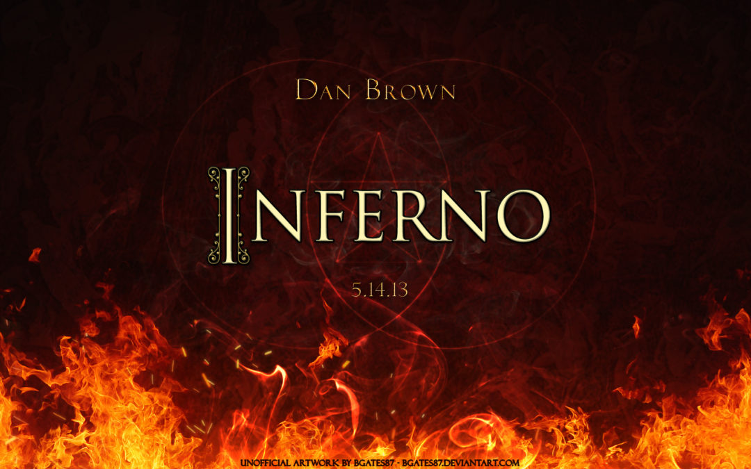 """""""Inferno"""" Dan Brown, przeczytaj koniecznie, zanim pójdziesz do kina :)"""